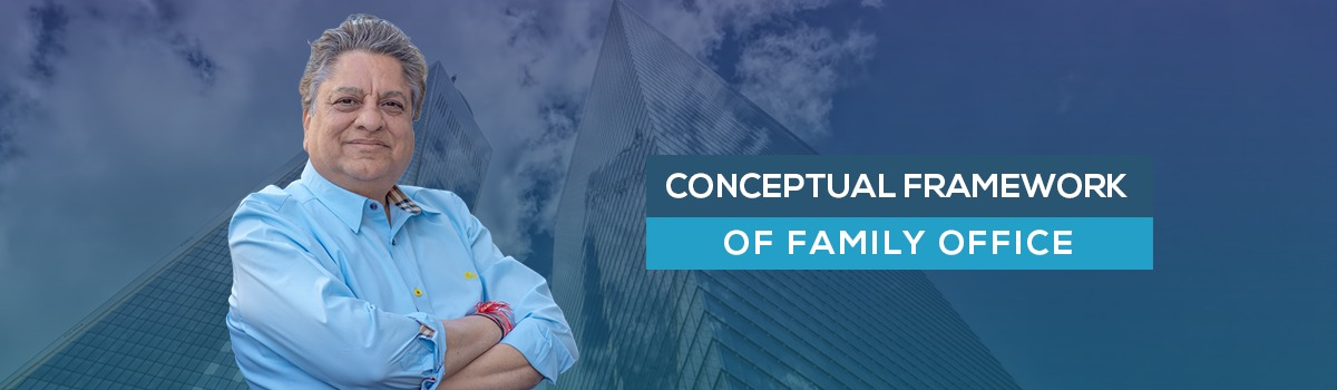 Conceptual Framework of Family Office